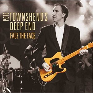 PETE TOWNSHEND, THE DEEP END-FACE THE FACE