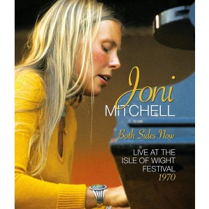 JONI MITCHELL-BOTH SIDES NOW: LIVE AT THE ISLE OF WIGHT FESTIVAL 1970