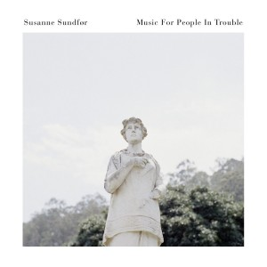 SUSANNE SUNDFØR-MUSIC FOR PEOPLE IN TROUBLE LIVE