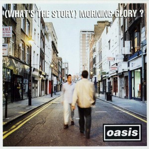 OASIS-(WHAT´S THE STORY) MORNING GLORY
