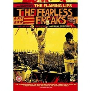 FLAMING LIPS-FEARLESS FREAKS: THE LIFE AND TIMES OF AN AMERICAN INVENTION!