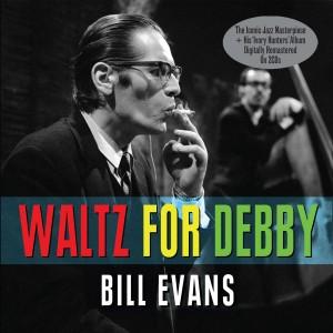 BILL EVANS-WALTZ FOR DEBBY