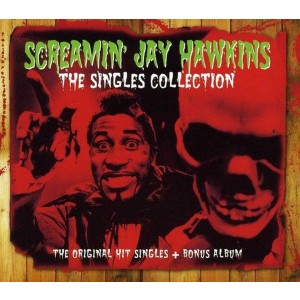 SCREAMIN´ JAY HAWKINS-THE SINGLES COLLECTION