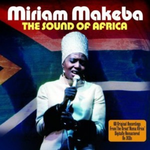 MIRIAM MAKEBA-THE SOUND OF AFRICA