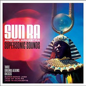 SUN RA & HIS ARKESTRA-SUPERSONIC SOUNDS