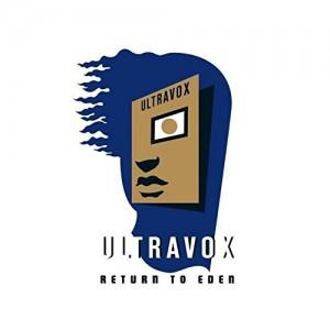 ULTRAVOX-RETURN TO EDEN