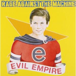 RAGE AGAINST THE MACHINE-EVIL EMPIRE