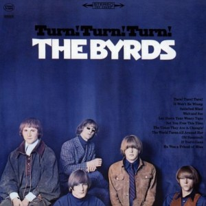 BYRDS-TURN! TURN! TURN!