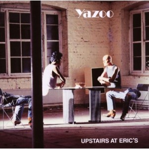 YAZOO-UPSTAIRS AT ERIC´S