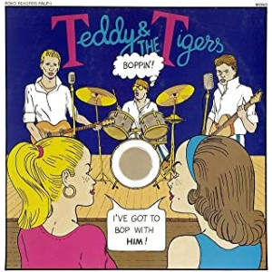TEDDY & THE TIGERS-BOPPIN´