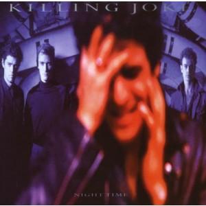 KILLING JOKE-NIGHT TIME