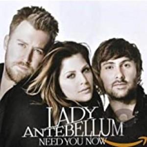 LADY ANTEBELLUM-NEED YOU NOW