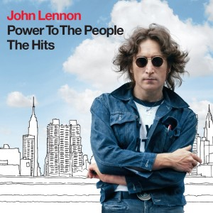JOHN LENNON-POWER TO THE PEOPLE: THE HITS