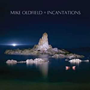MIKE OLDFIELD-INCANTATIONS