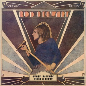 ROD STEWART-EVERY PICTURE TELLS A STORY