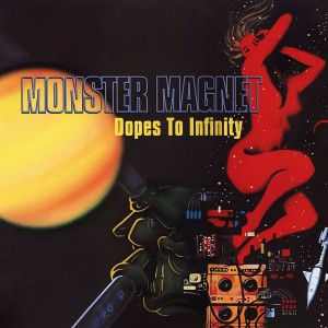 MONSTER MAGNET-DOPES TO INFINITY