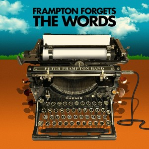 PETER FRAMPTON BAND-PETER FRAMPTON FORGETS THE WORDS