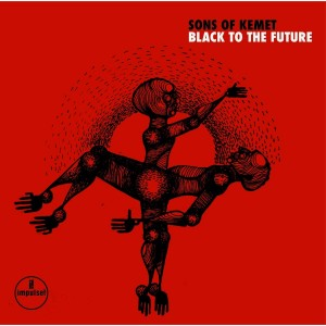 SONS OF KEMET-BLACK TO THE FUTURE