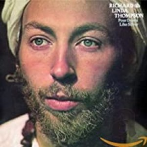 RICHARD AND LINDA THOMPSON-POUR DOWN LIKE SILVER