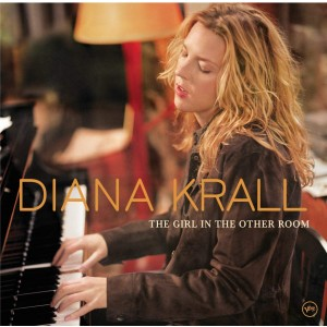 DIANA KRALL-GIRL IN THE OTHER ROOM