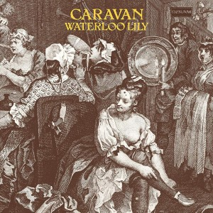 CARAVAN-WATERLOO LILY (2019 REISSUE)