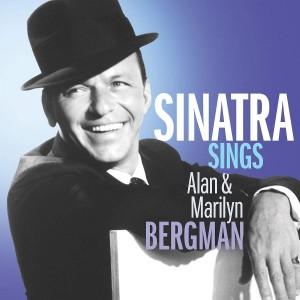 FRANK SINATRA-SINATRA SINGS THE SONGS OF ALAN & MARILYN BERGMAN