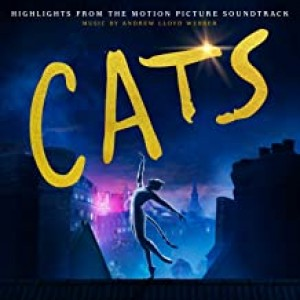 """ANDREW LLOYD WEBBER, CAST OF THE MOTION PICTURE """"CATS""""-CATS: HIGHLIGHTS FROM THE MOTION PICTURE SOUNDTRACK"""