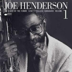 JOE HENDERSON-STATE OF THE TENOR (TONE POET)