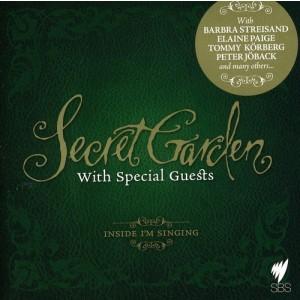 SECRET GARDEN-WITH SPECIAL GUESTS - INSIDE I`M SINGING