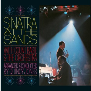 FRANK SINATRA-AT THE SANDS WITH COUNT BASIE & THE ORCHESTRA