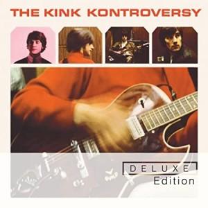 KINKS-THE KINK KONTROVERSY DLX