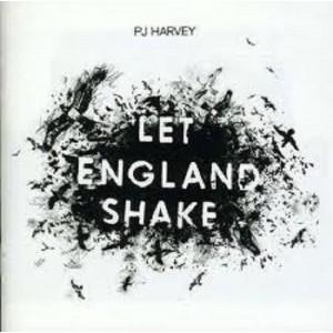 PJ HARVEY-LET ENGLAND SHAKE