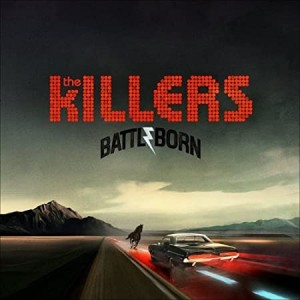 THE KILLERS-BATTLE BORN