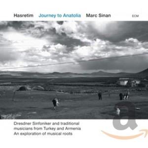 MARC SINAN-HASRETIM - JOURNEY TO ANATOLIA (CD/DVD)