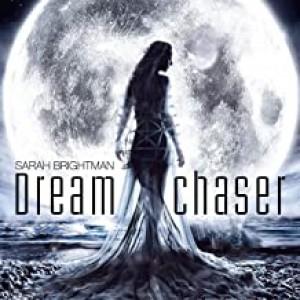 SARAH BRIGHTMAN-DREAMCHASER