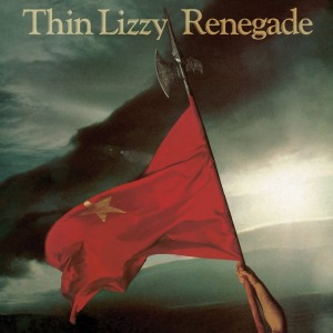 THIN LIZZY-RENEGADE