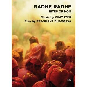 VIJAY IYER-RADHE RADHE (DVD)