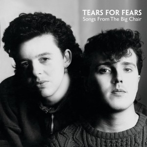 TEARS FOR FEARS-SONGS FROM THE BIG CHAIR