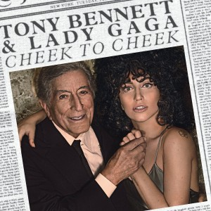 TONY BENNETT, LADY GAGA-CHEEK TO CHEEK