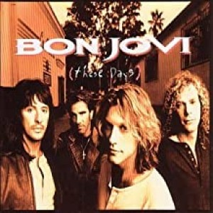 BON JOVI-THESE DAYS