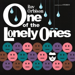 ROY ORBISON-ONE OF THE LONELY ONES
