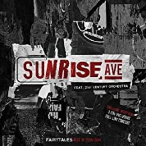 SUNRISE AVENUE, 21ST CENTURY ORCHESTRA-FAIRYTALES - BEST OF 2006-2014