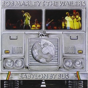 BOB MARLEY & THE WAILERS-BABYLON BY BUS