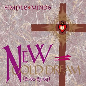 SIMPLE MINDS-NEW GOLD DREAM (81-82-83-84)