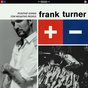 FRANK TURNER-POSITIVE SONGS FOR NEGATIVE PEOPLE DLX