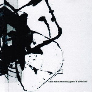 UNDERWORLD-SECOND TOUGHEST IN THE INFANTS DLX