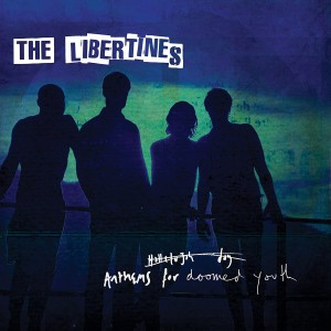 LIBERTINES-ANTHEMS FOR DOOMED YOUTH DLX