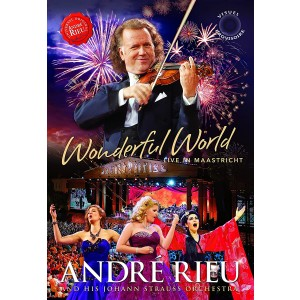 ANDRÉ RIEU-WONDERFUL WORLD - LIVE IN MAASTRICHT