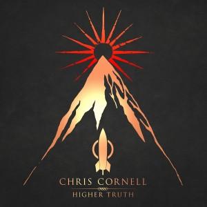 CHRIS CORNELL-HIGHER TRUTH