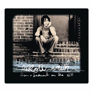 ELLIOTT SMITH-FROM A BASEMENT ON THE HILL